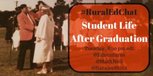 After Graduation #RuralEdChat