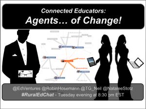 #RuralEdChat_AgentsOfChange